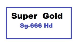 Super Gold Sg-666 Hd