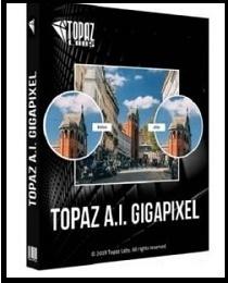 Download Topaz Gigapixel AI 4.4.3